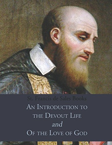 St Francis De Sales Books An Introduction To The Devout Life Of