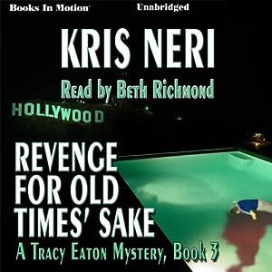 Revenge for Old Times' Sake Audiobook