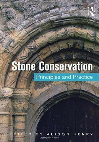 Stone Conservation: Principles and Practice (2013-02-06)