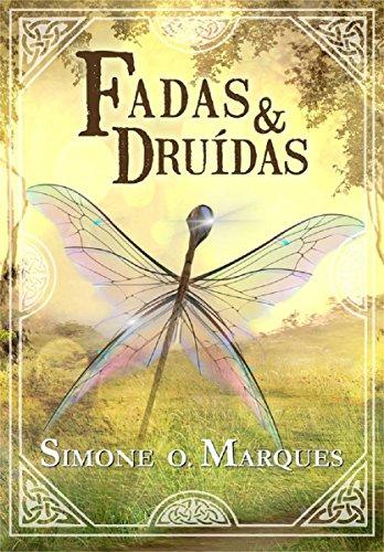 Fadas e Druidas (Os Tesouros da Tribo de Dana Livro 2)