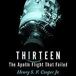 Thirteen: The Apollo Flight That Failed | Henry Cooper