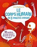 Le corps humain en 3 minutes chrono