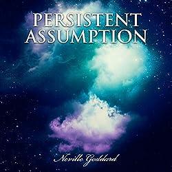 Persistent Assumption