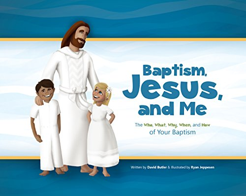 Baptism, Jesus, and Me: The Who, What, Why, When, and How of your Baptism