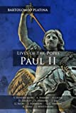 img - for Bartolomeo Platina: Lives of the Popes, Paul II: An Intermediate Reader: Latin Text with Running Vocabulary and Commentary book / textbook / text book