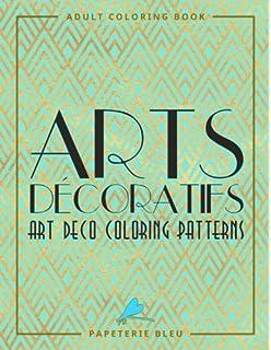 Arts Decoratifs Art Deco Coloring Patterns A Unique Antistress Colouring Gift For Men