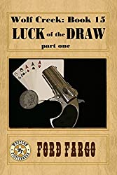 Wolf Creek: Luck of the Draw, part one