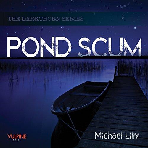 (Pond Scum: Darkthorn, Book 1)