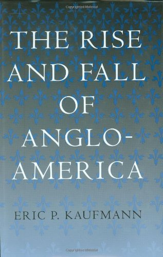 Download THE RISE AND FALL OF ANGLO-AMERICA Pdf