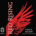 Red Rising Hörbuch von Pierce Brown Gesprochen von: Tim Gerard Reynolds