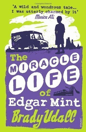Edgar Mint (The Miracle Life Of Edgar Mint by Udall, Brady New Edition (2002))