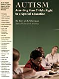 Autism: Asserting Your Child's Rights to a Special Education