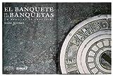 El Banquete de las Banquetas, Gabriela Olmos, 970683348X