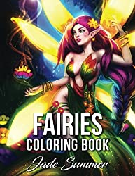Fairies Coloring Book: An Adult Coloring Book with Fun, Beautiful, and Relaxing Coloring Pages