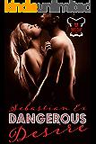 Dangerous Desire (Onyx Club Series Book 2)