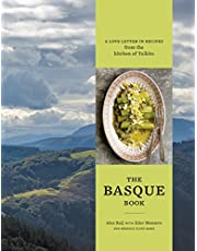 The Basque Book: A Love Letter in Recipes from the Kitchen of Txikito [A Cookbook]