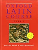 img - for Oxford Latin Course: Part I book / textbook / text book