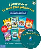 A Leader's Guide to the Adding Assets Series for Kids, Ann Redpath and Pamela Espeland, 1575422107