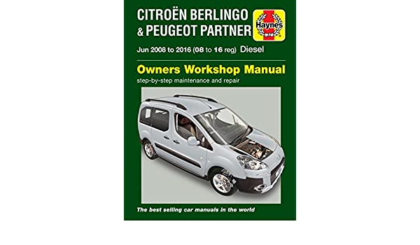 Manual Haynes para Citroen Berlingo Multispace B9 y monovolumen y Peugeot Partner diésel 2008-2016 (versión en español no garantizada): Amazon.es: Coche y ...