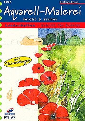 Christophorus Atelier, Aquarell-Malerei leicht & sicher, Landschaften