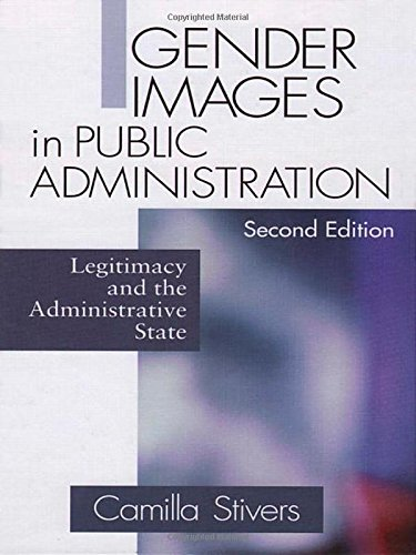 Gender Images in Public Administration: Legitimacy and the Administrative State