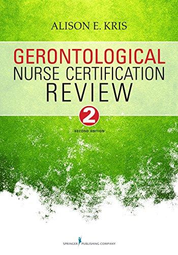 Gerontological Nurse Certification Review, Second Edition Pdf