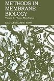 Methods in Membrane Biology, Edward D. Korn, 1475702671