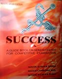 SUCCESS, A GUIDE BOOK ON HOMOEOPATHY FOR COMPETITIVE EXAMINATION