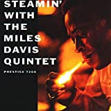 Steamin' With The Miles Davis Quintet by Miles Davis (2014-10-21)