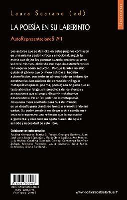 La poesia en su laberinto : AutoRepresentacioneS #1 Universitas: Amazon.es: Scarano, Laura: Libros en idiomas extranjeros