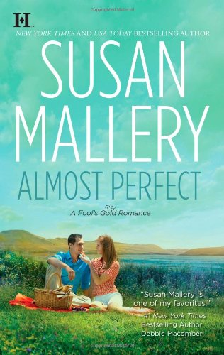 Almost Perfect - Book #2 of the Fool's Gold