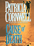 Cause of Death: Scarpetta (Book 7) (The Scarpetta Series)