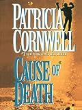 Cause of Death: Scarpetta (Book 7) (The Scarpetta Series)