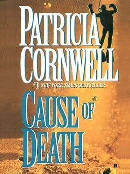 Cause of Death: Scarpetta (Book 7) (Kay Scarpetta) by [Cornwell, Patricia]