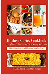 Kitchen Stories Cookbook: Comfort Cookin' Made Fascinating and Easy Paperback