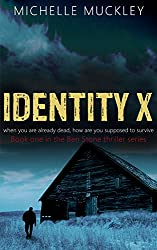 Identity X (A Conspiracy Thriller Series, Mystery and suspense, Book 1): A Ben Stone Thriller (English Edition)