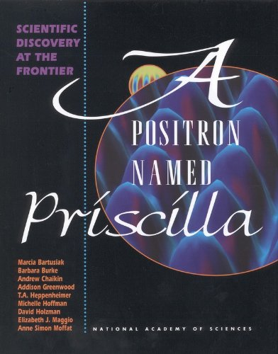 A Positron Named Priscilla: Scientific Discovery at the Frontier
