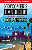 img - for Newcomer's Handbook for Moving to and Living in Los Angeles: Including Santa Monica, Orange County, Pasadena, and the San Fernando Valley book / textbook / text book