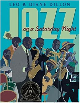 Amazoncom Jazz On A Saturday Night Coretta Scott King Honor Book