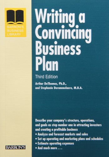Writing a Convincing Business Plan (Barron's Business Library Series)