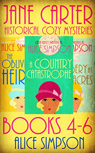 Historical Set - Jane Carter Historical Cozies Box Set (Books 4-6): The Oblivious Heiress, A Country Catastrophe, Robbery at Roseacres (Jane Carter Historical Cozy Mysteries)
