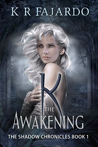 K: The Awakening (The Shadow Chronicles Book 1) by [Fajardo, K. R.]