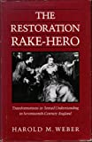 The Restoration Rake-Hero, Harold Weber, 029910690X
