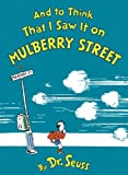 And to Think That I Saw It on Mulberry Street, Dr. Seuss, 0833542133