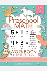 Preschool Math Workbook for Toddlers Ages 2-4: Beginner Math Preschool Learning Book with Number Tracing and Matching Activities for 2, 3 and 4 year olds and kindergarten prep Paperback