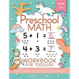 Preschool Math Workbook for Toddlers Ages 2-4: Beginner Math Preschool Learning Book with Number Tracing and Matching Activit