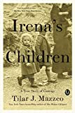 #4: Irena's Children: The Extraordinary Story of the Woman Who Saved 2,500 Children from the Warsaw Ghetto