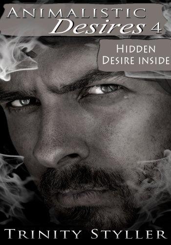Animalistic Desires 4: Hidden Desire Inside