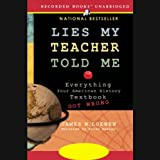 Front cover for the book Lies My Teacher Told Me: Everything Your American History Textbook Got Wrong by James W. Loewen