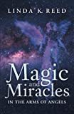 img - for Magic and Miracles: In the Arms of Angels book / textbook / text book